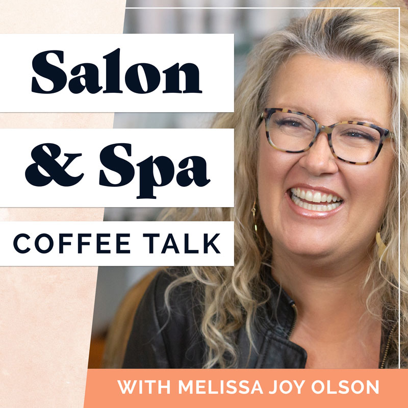Salon & Spa Coffee Talk with Melissa Joy Olson